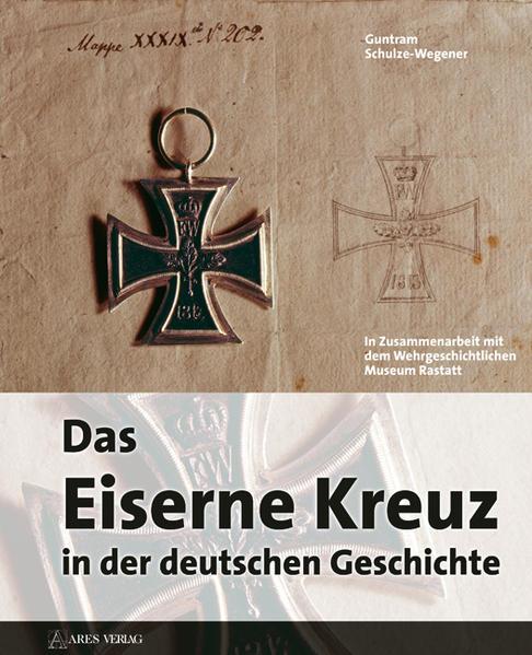 Das eiserne Kreuz in der deutschen Geschichte