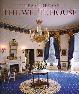 Treasures of the White House: Designs for Living als Buch