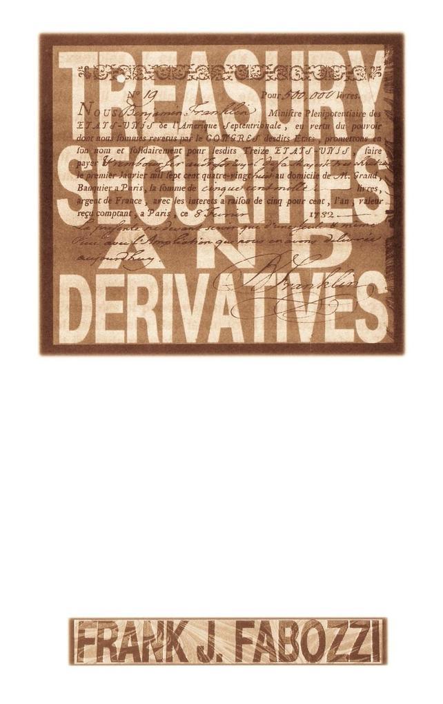 Treasury Securities and Derivatives als Buch (gebunden)
