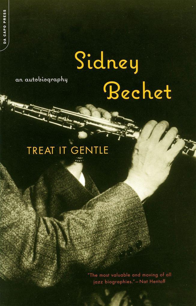 Treat It Gentle: An Autobiography als Taschenbuch