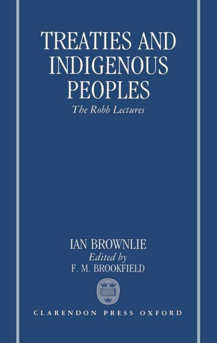Treaties and Indigenous Peoples: The Robb Lectures 1991 als Buch