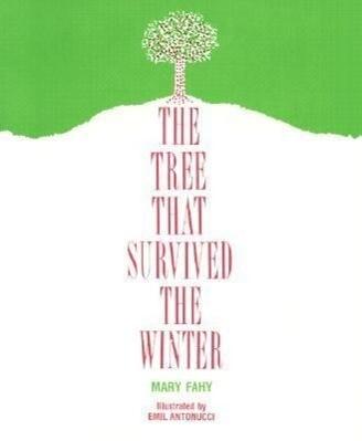 The Tree That Survived the Winter als Taschenbuch