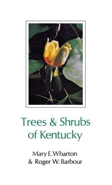 Trees & Shrubs of Kentucky als Buch