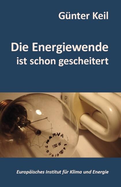 Die Energiewende ist schon gescheitert als Buch