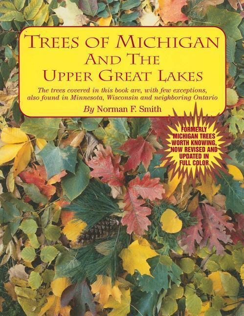 TREES OF MICHIGAN & UPPER GRT als Taschenbuch