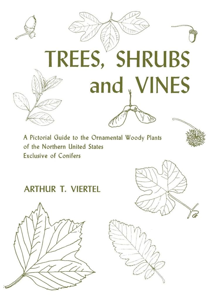 Trees, Shrubs and Vines als Taschenbuch