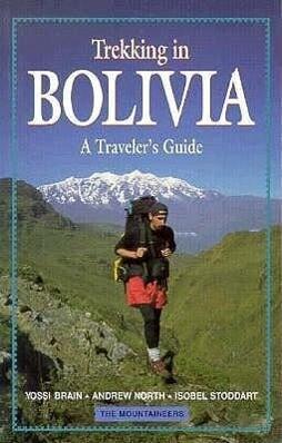 Trekking in Bolivia: A Traveler's Guide als Taschenbuch