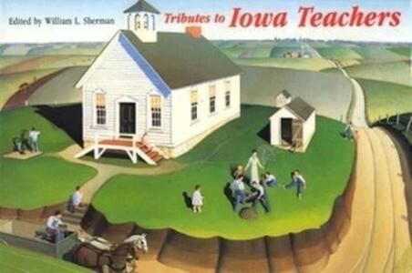 Tributes to Iowa Teachers-96 als Taschenbuch