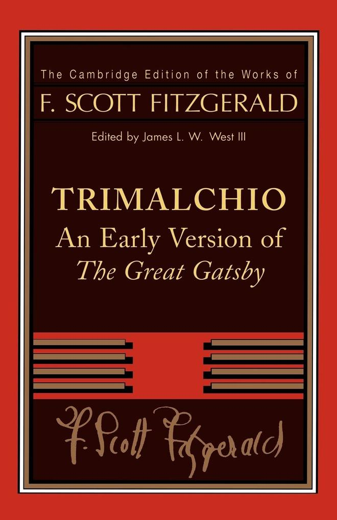 Trimalchio: An Early Version of the Great Gatsby als Taschenbuch