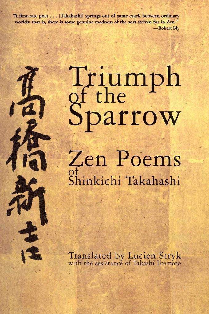 Triumph of the Sparrow: Zen Poems of Shinkichi Takahashi als Taschenbuch