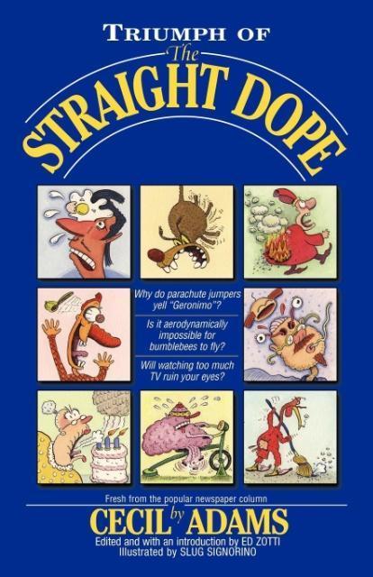 Triumph of the Straight Dope als Taschenbuch