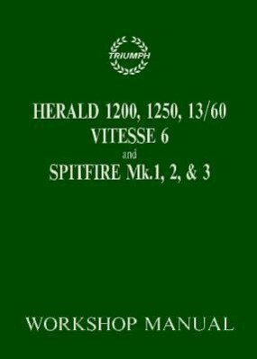 Herald 1200, 12/50, 13/60 Vitesse 6 and Spitfire Mk. 1,2,3: 1959-1970 als Taschenbuch