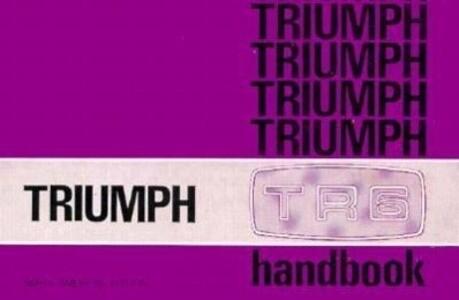 Triumph TR6 Driver's Handbook (1973) als Taschenbuch