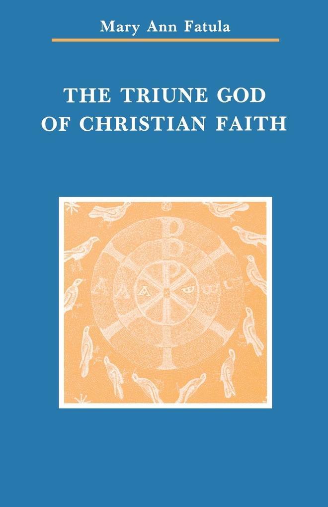 The Triune God of Christian Faith als Taschenbuch