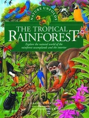 The Tropical Rainforest als Buch