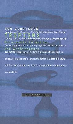 Tropisms: Metaphoric Animation and Architecture als Taschenbuch