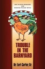 Trouble in the Barnyard