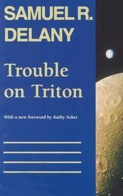Trouble on Triton: An Ambiguous Heterotopia als Taschenbuch