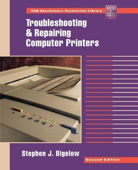 Troubleshooting and Repairing Computer Printers als Taschenbuch