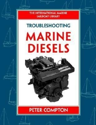 Troubleshooting Marine Diesel Engines, 4th Ed. als Buch