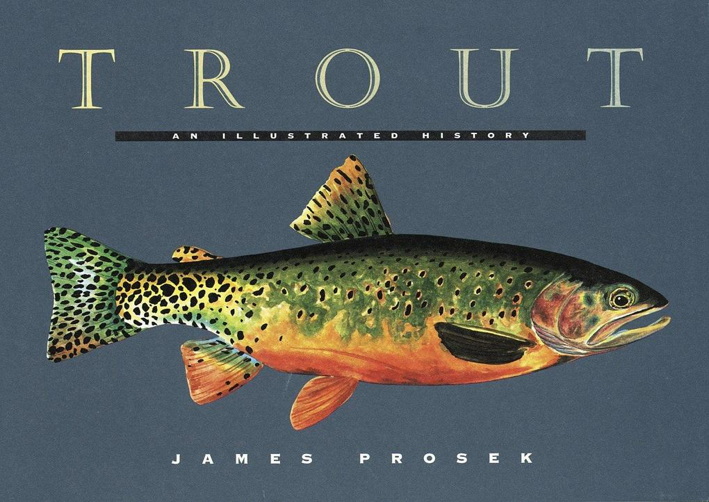 Trout: An Illustrated History als Buch