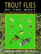 Trout Flies of the West: Contemporary Patterns from the Rocky Mountains, West als Taschenbuch