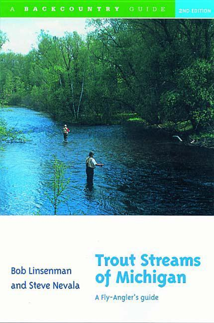 Trout Streams of Michigan: A Fly-Angler's Guide als Taschenbuch