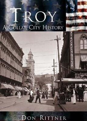 Troy:: A Collar City History als Taschenbuch
