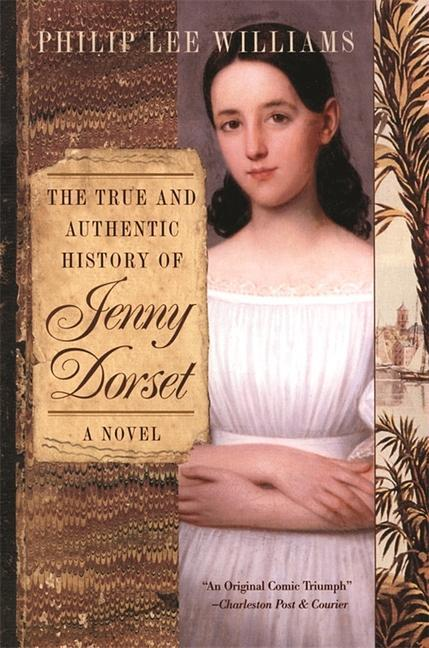True and Authentic History of Jenny Dorset als Taschenbuch