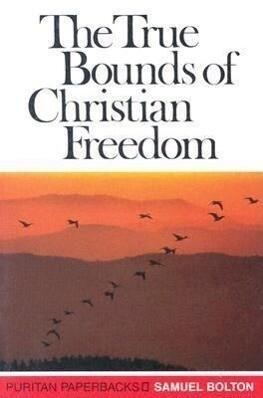 True Bounds of Christian Freed: als Taschenbuch