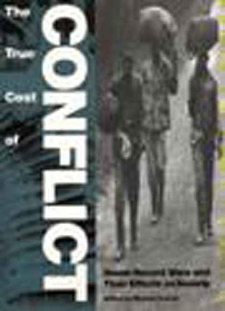 The True Cost of Conflict: A Twentieth-Century Life als Taschenbuch