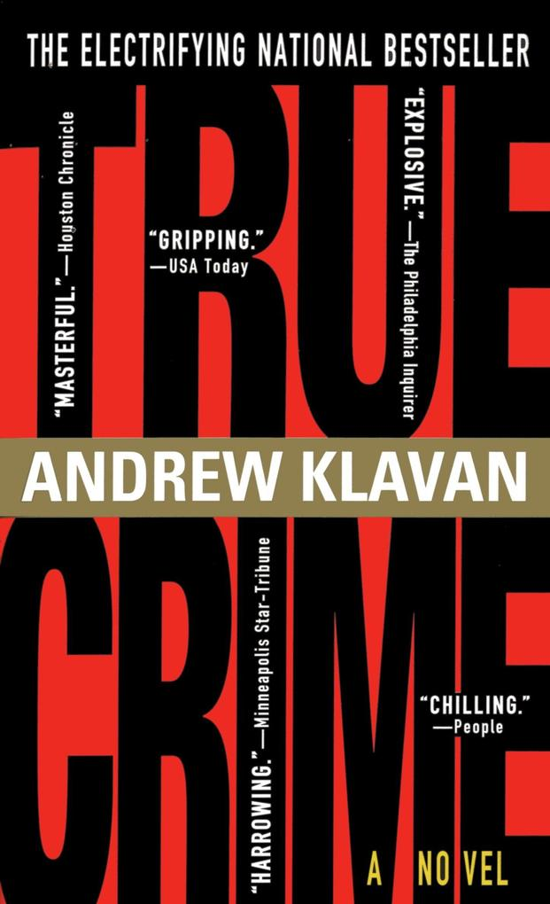 True Crime: The Novel als Taschenbuch