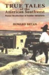 True Tales of the American Southwest als Taschenbuch