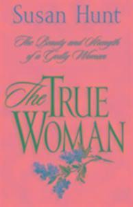 The True Woman als Taschenbuch