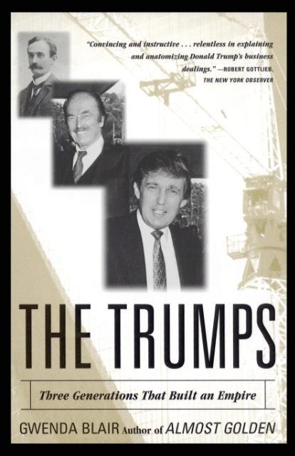 The Trumps: Three Generations of Builders and a Presidential Candidate als Taschenbuch