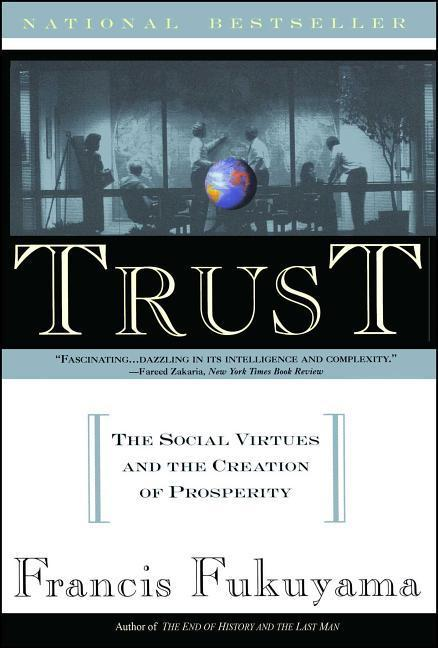 Trust: Human Nature and the Reconstitution of Social Order als Taschenbuch