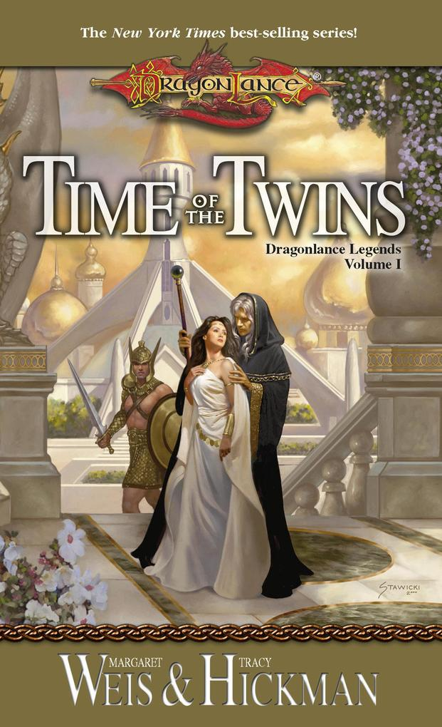 Time of the Twins: Dragonlance Legends, Volume I als Taschenbuch