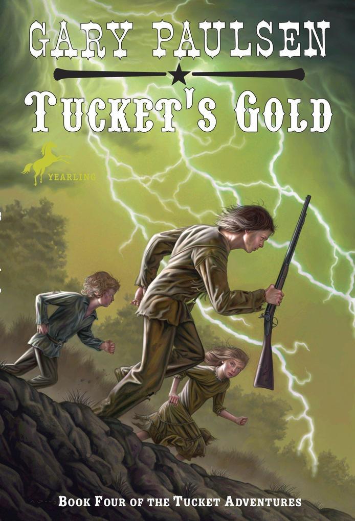 Tucket's Gold als Taschenbuch