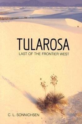 Tularosa: Last of the Frontier West als Taschenbuch