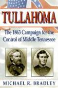 Tullahoma: The 1863 Campaign for the Control of Middle Tennessee als Taschenbuch