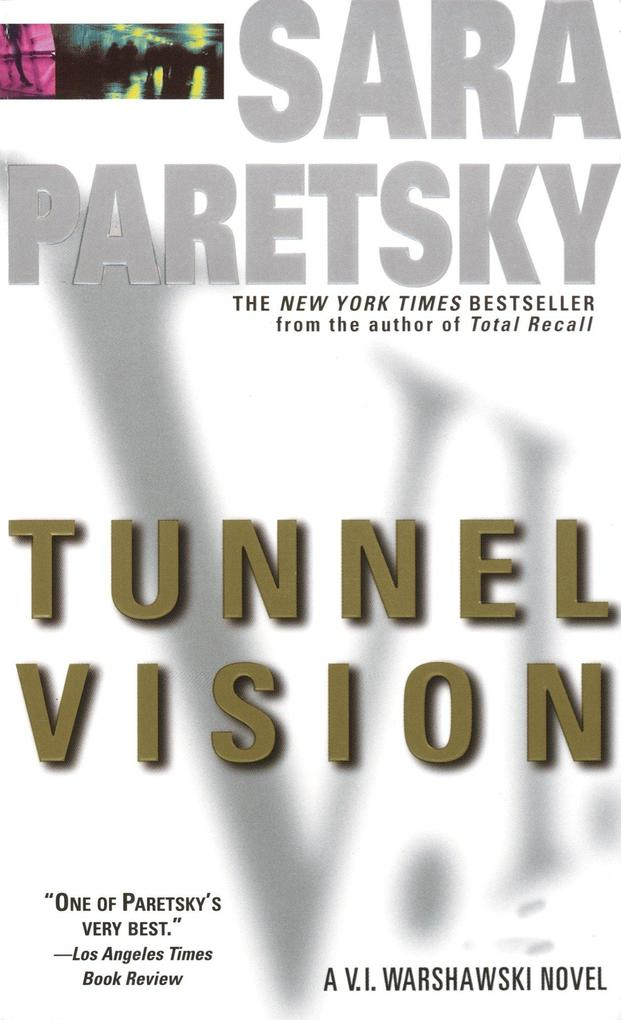 Tunnel Vision: A V. I. Warshawski Novel als Taschenbuch