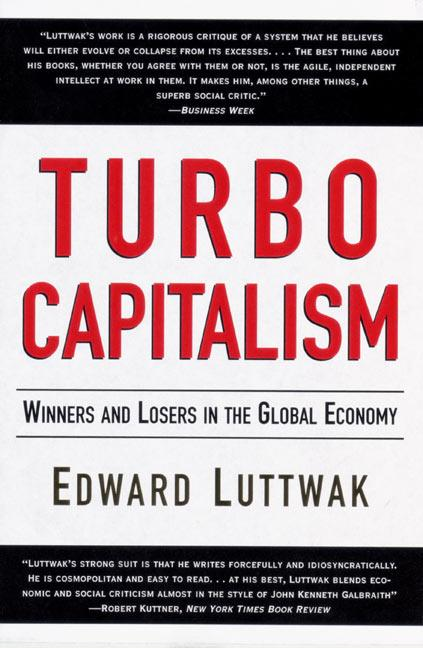 Turbo-Capitalism: Winners and Losers in the Global Economy als Taschenbuch