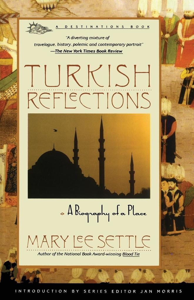 Turkish Reflections als Taschenbuch
