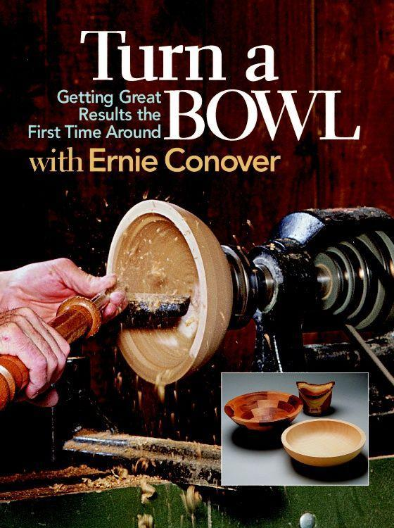Turn a Bowl with Ernie Conover: Getting Great Results the First Time Around als Taschenbuch