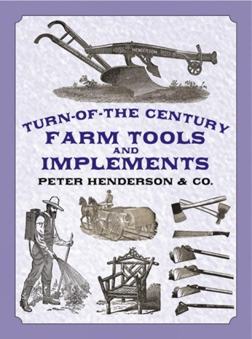 Turn-Of-The-Century Farm Tools and Implements als Taschenbuch