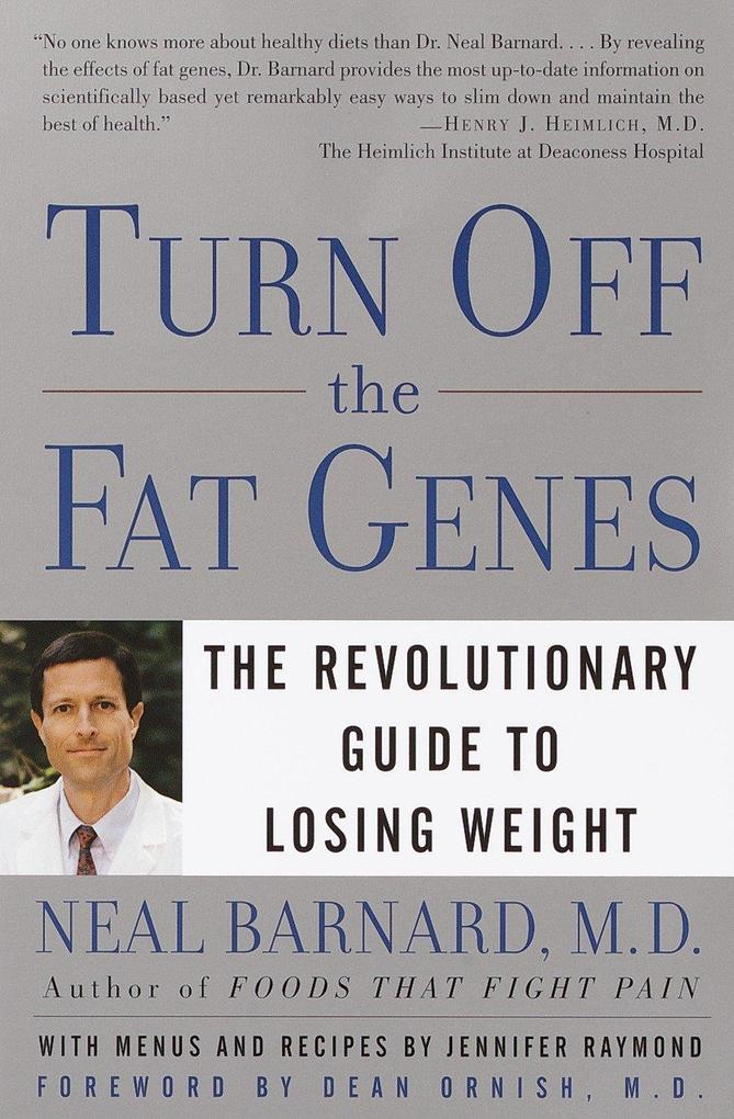 Turn Off the Fat Genes: The Revolutionary Guide to Losing Weight als Taschenbuch