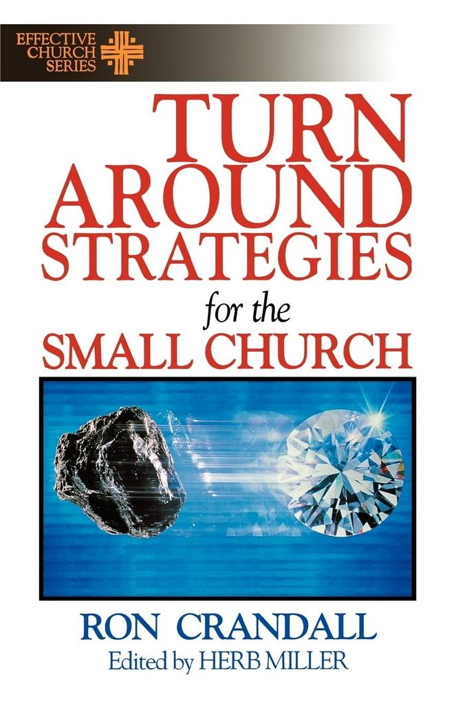 Turn-Around Strategies for the Small Church als Taschenbuch
