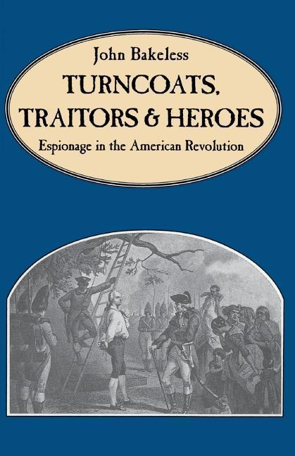 Turncoats, Traitors and Heroes als Taschenbuch