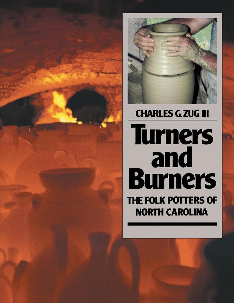 Turners and Burners: The Folk Potters of North Carolina als Taschenbuch
