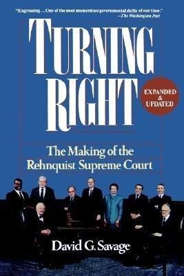 Turning Right: The Making of the Rehnquist Supreme Court als Taschenbuch